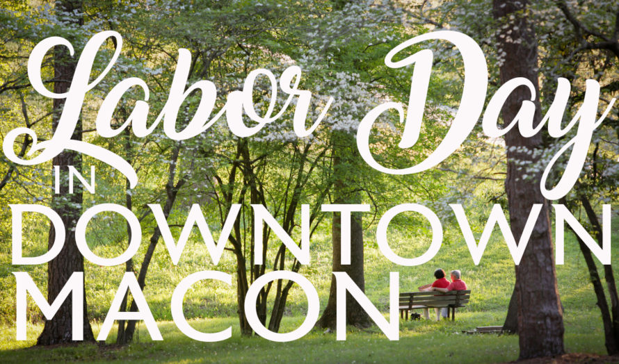 What To Do This Labor Day Weekend Newtown Macon